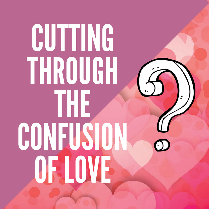 Confusion of Love - God's Transforming Grace