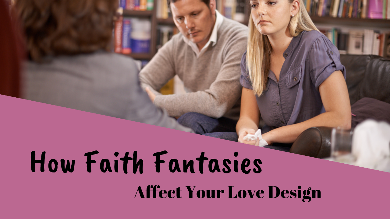 Faith Fantasies - God's Transforming Grace